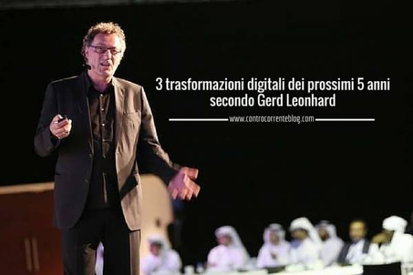 Gerd Leonhard sulle trasformazioni digitali