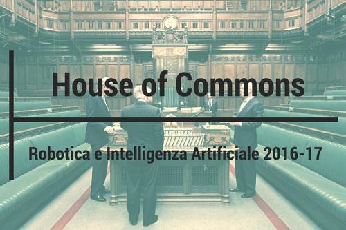 Relazione della Camera dei comuni del Regno Unito sullo sviluppo della robotica e dell'intelligenza artificiale
